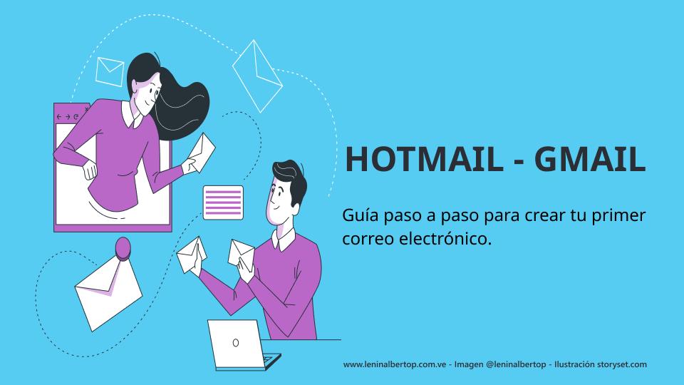 Hotmail, Gmail: guía paso a paso para crear tu primer correo electrónico.